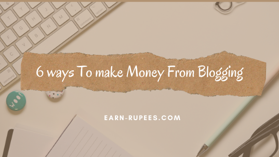 ways to make money from blogging