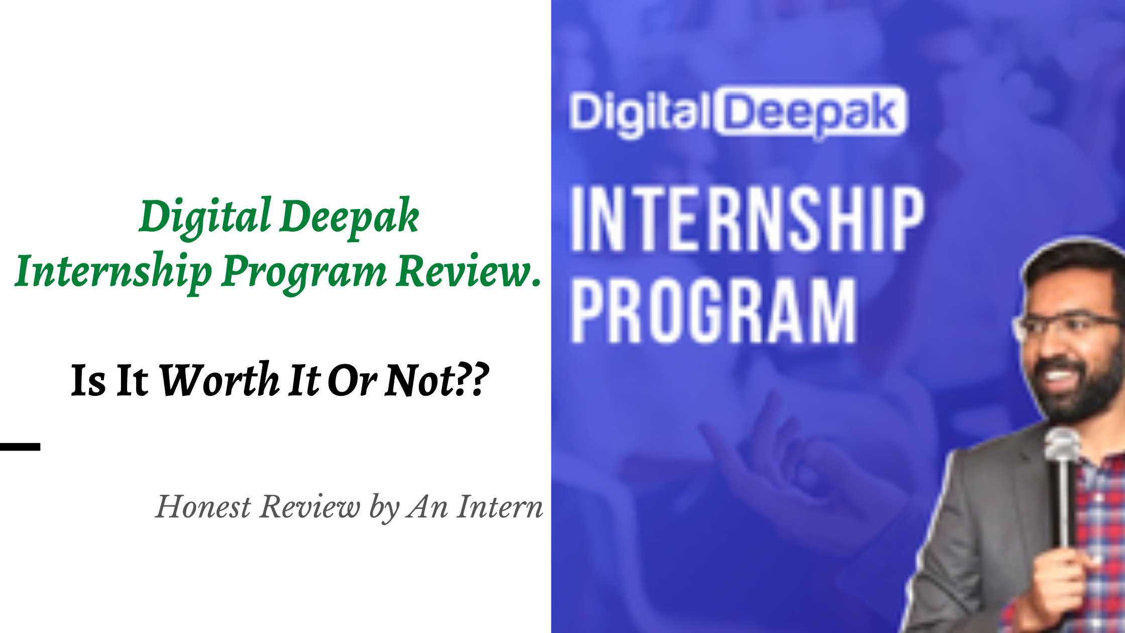 Digital Deepak Internship Program Review