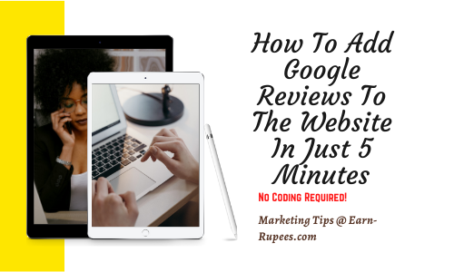 How To Add Google Reviews To The Website